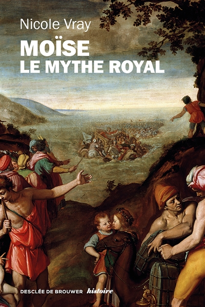 MOISE, LE MYTHE ROYAL
